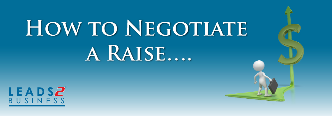 How to Negotiate a Raise….