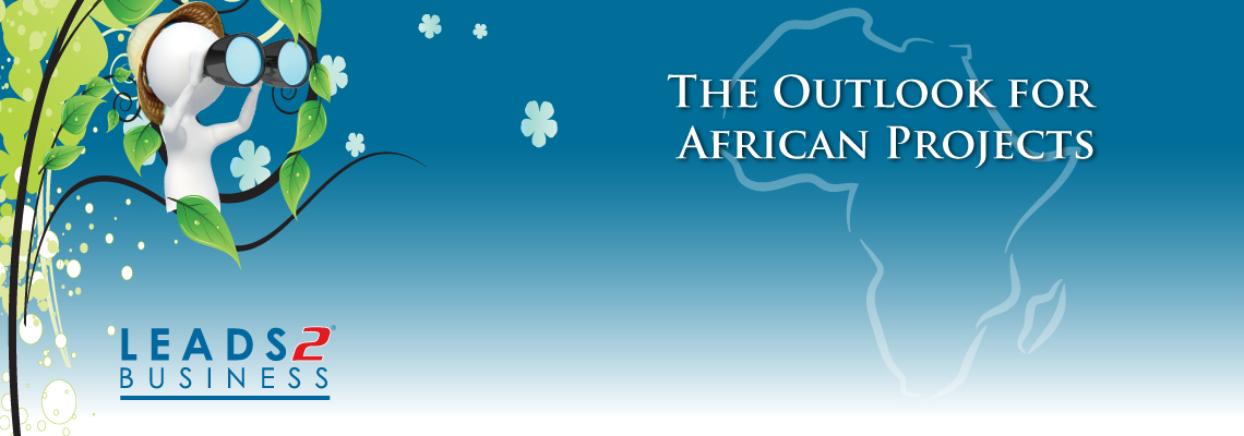 Leads 2 Business:The Outlook for African Projects