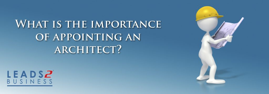 What is the importance of appointing an architect?
