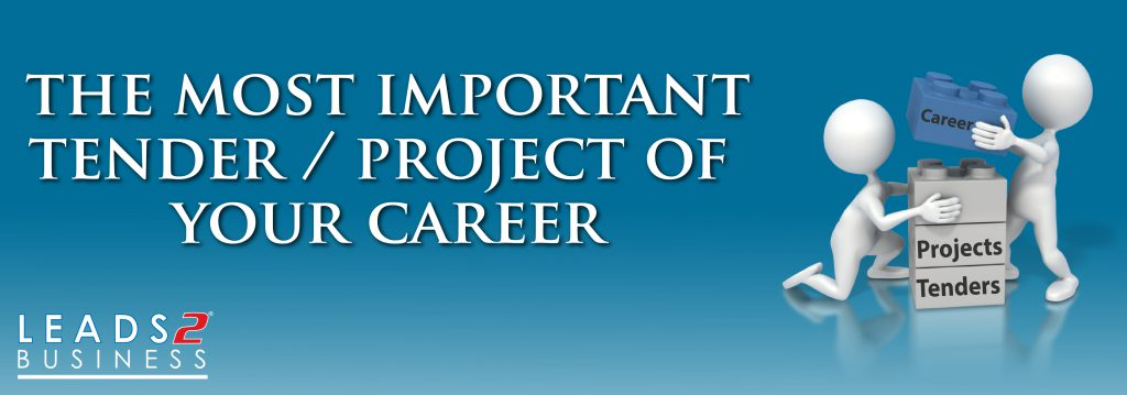 The Most Important Tender/ Project of your Career