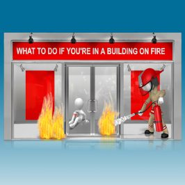 What to do if you're in a building on fire