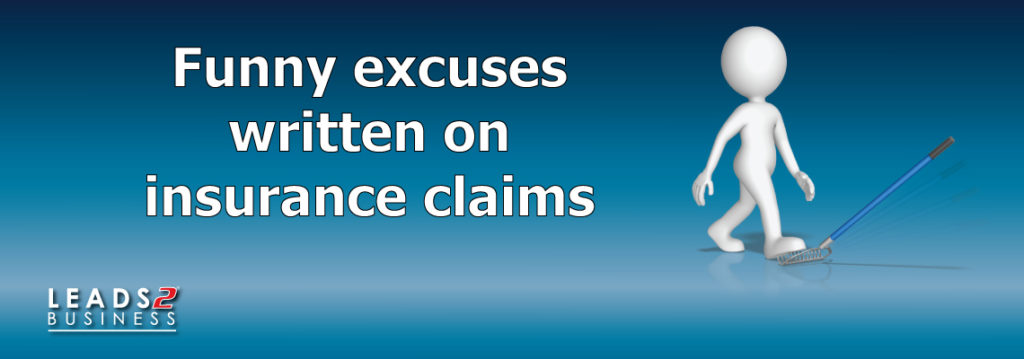Funny excuses written on insurance claims - Leads 2 ...